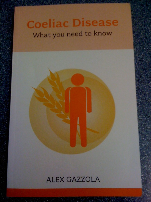 "Book Review: ""Coeliac Disease: What You Need To Know"" by Alex Gazzola"